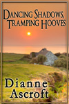 Dancing Shadows, Tramping Hooves: A Short Story Collection